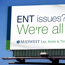 Midwest ENT – Outdoor Advertising Campaign